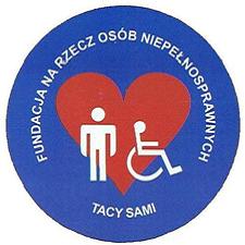"""Fundacja Na Rzecz Osób Niepełnosprawnych """"Tacy Sami"""""""