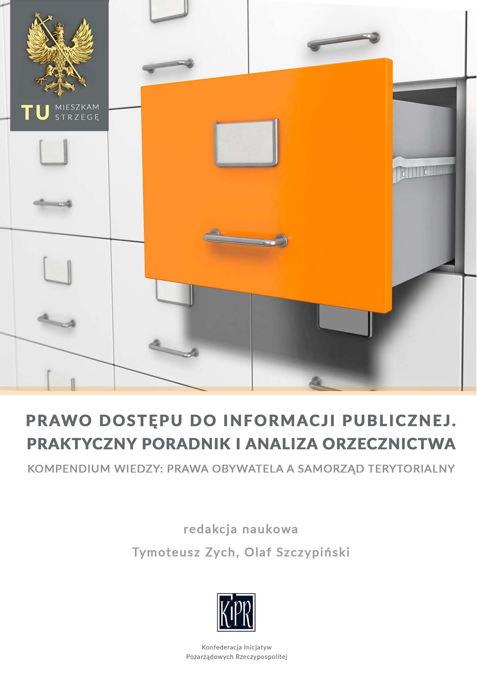 Prawo dostępu do informacji publicznej – praktyczny poradnik