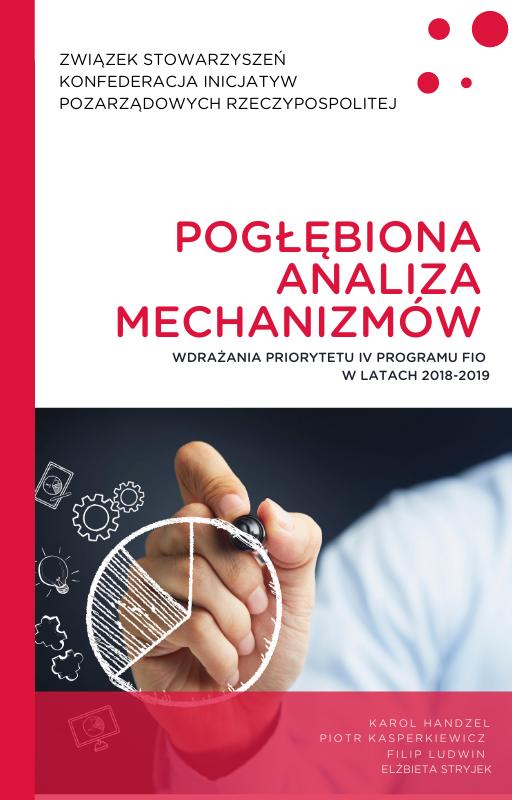 Pogłębiona analiza mechanizmów wdrażania Priorytetu IV Programu FIO w latach 2018-2019